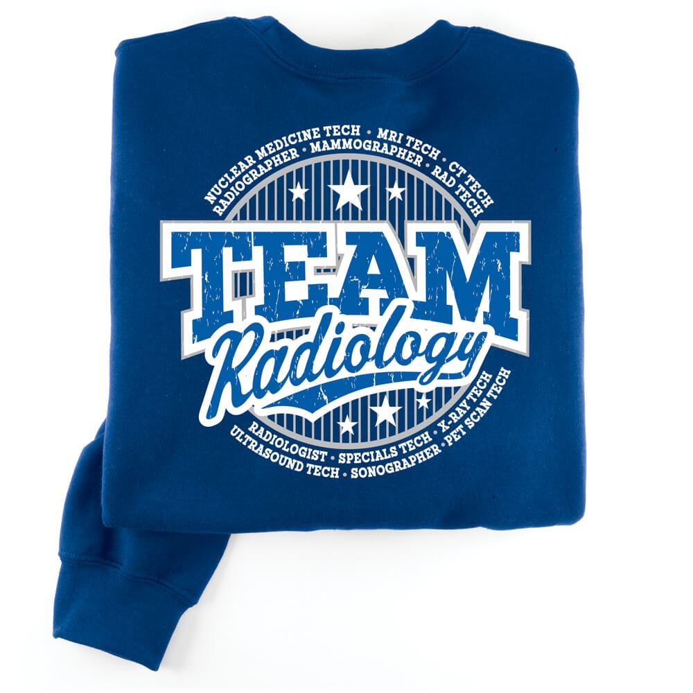 Team Radiology Positive 2-Sided Sweatshirt - Personalized
