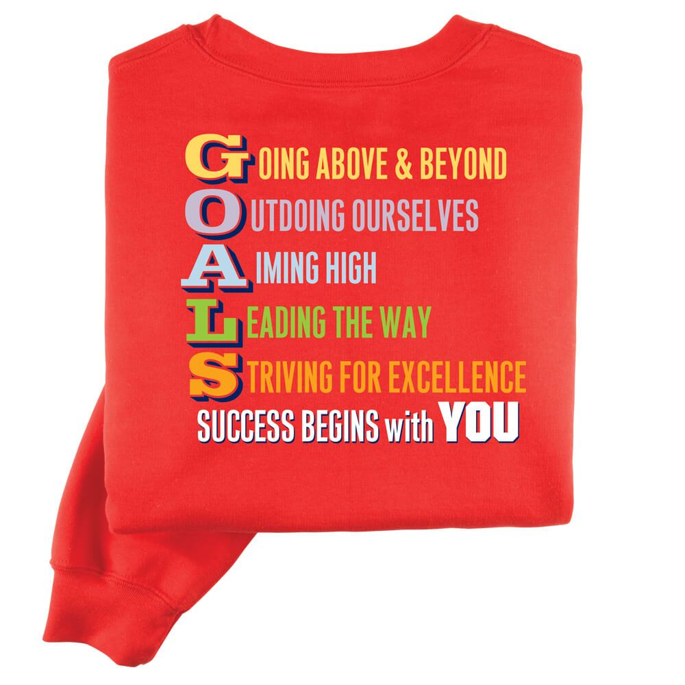 GOALS/ Success Begins With You Positive 2-Sided Sweatshirt - Personalization Available