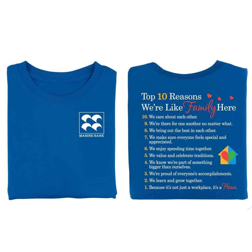 10 Reasons We're Like Family Here 2-Sided T-Shirt - Personalized