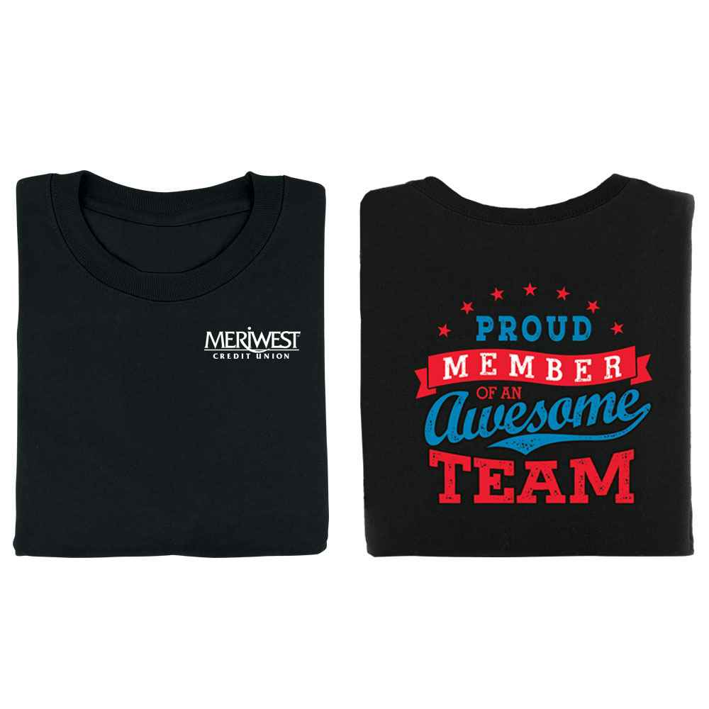 Proud Member Of An Awesome Team Positive 2-Sided T-Shirt - Personalization Available