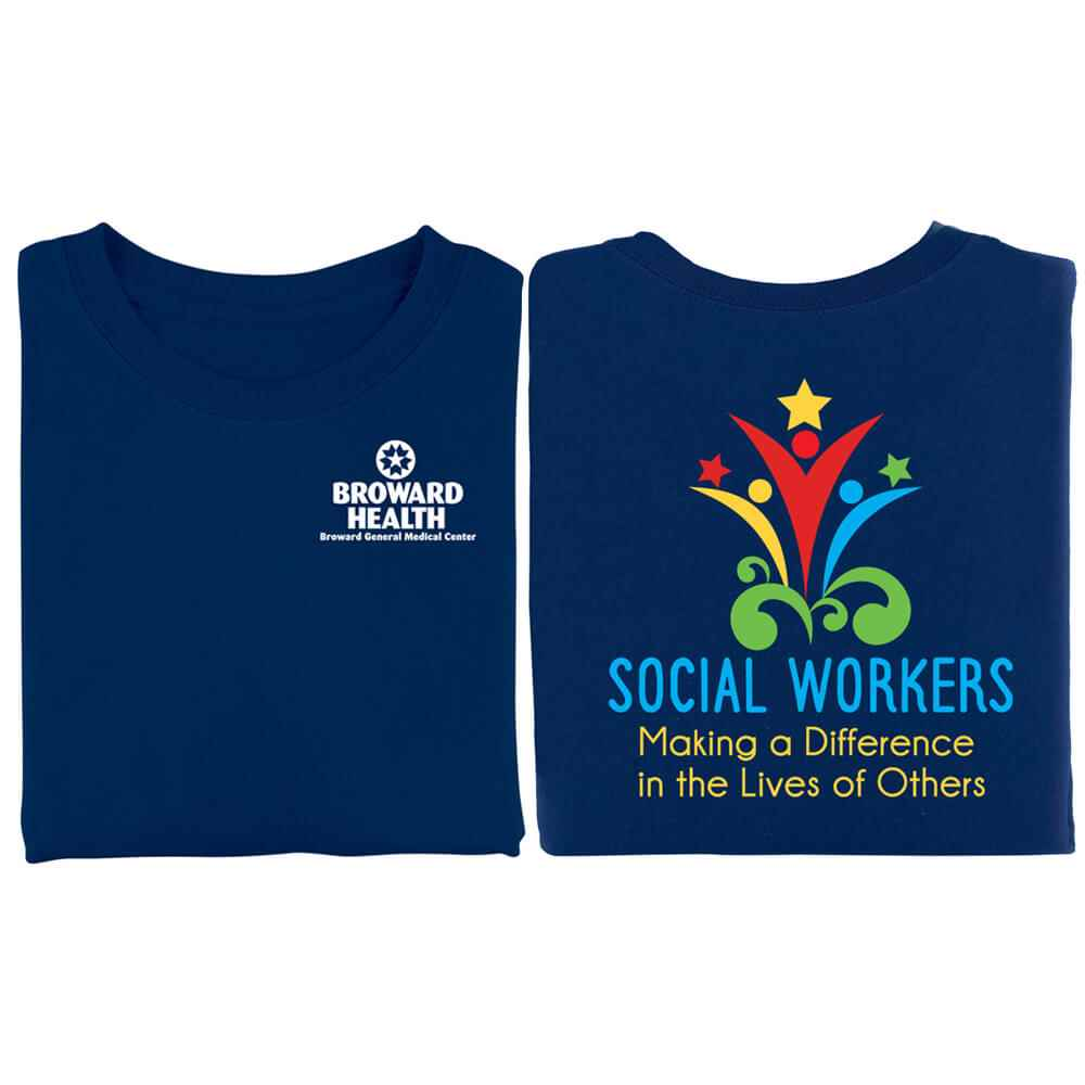 Social Workers: Making A Difference In The Lives Of Others 2-Sided T-Shirt - Personalization Available