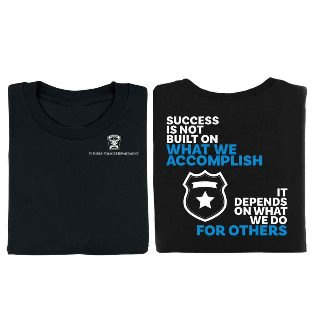 Success Is Not Built Law Enforcement Bragging Rights T-Shirt - Personalized