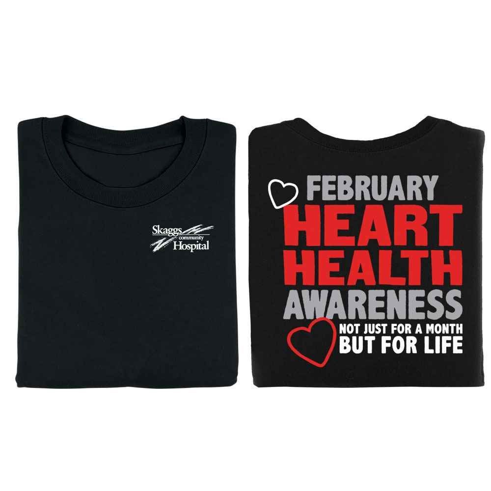 Heart Health Awareness: Not Just For A Month But For Life Black 2-Sided Short Sleeve T-Shirt - Personalization Available