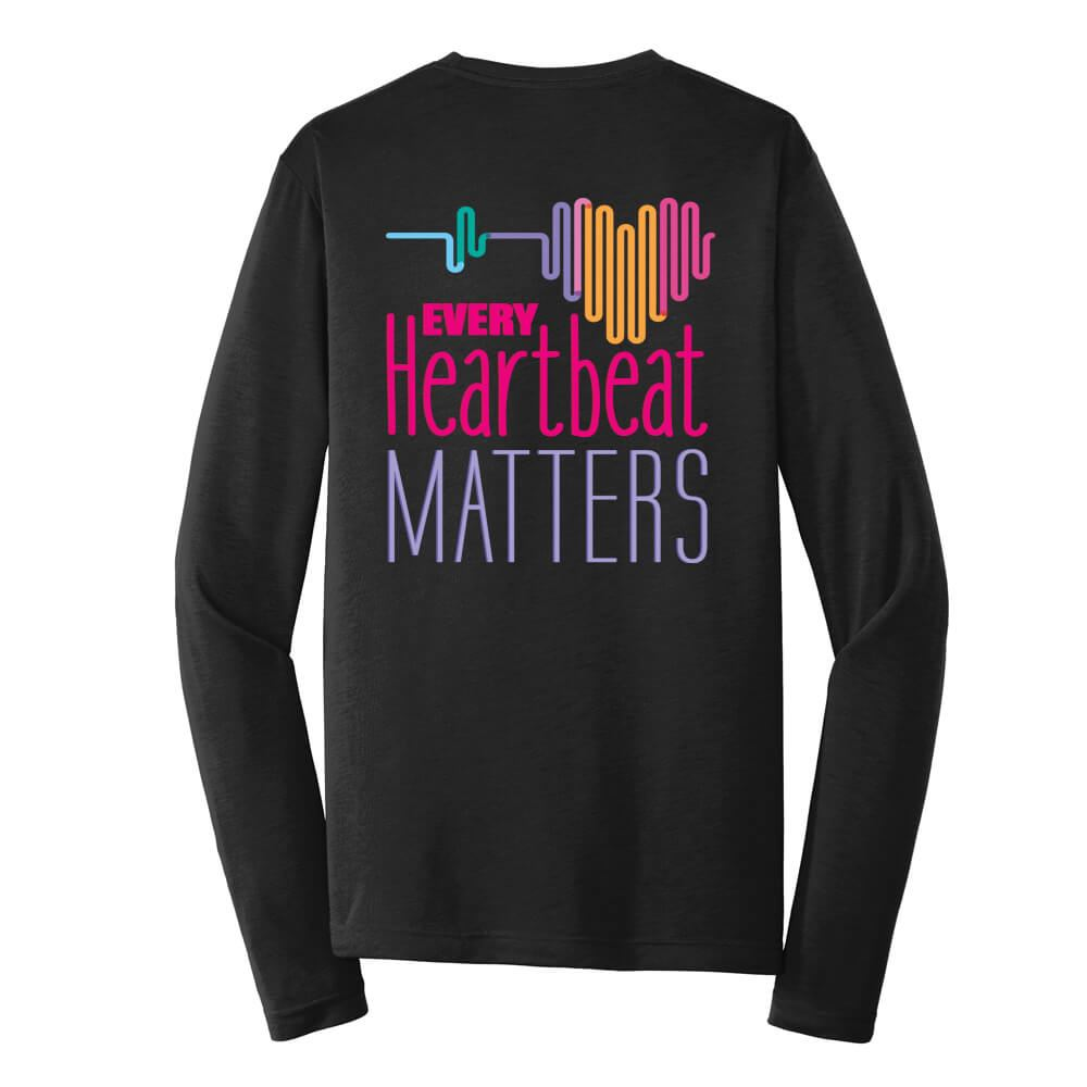 Every Heartbeat Matters 2-Sided Long Sleeve T-Shirt - Personalized