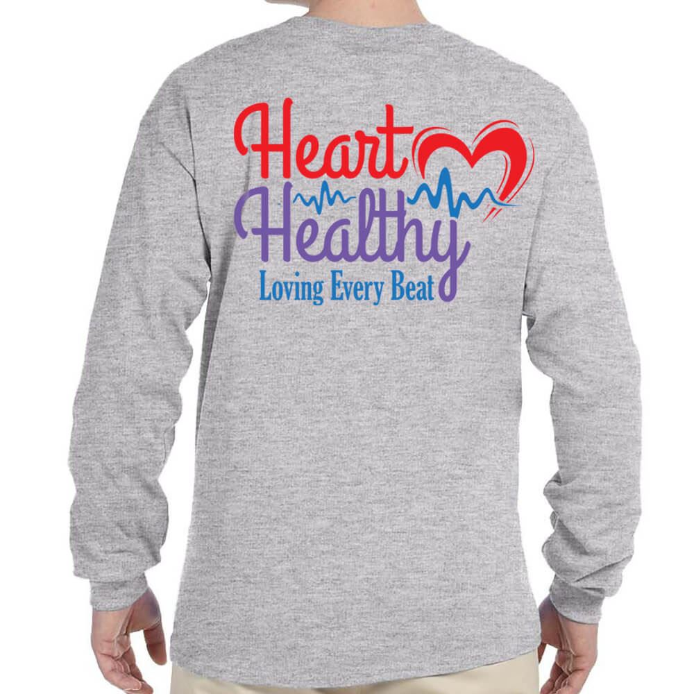Heart Healthy Loving Every Beat Long Sleeve 2-Sided T-Shirt - Personalized