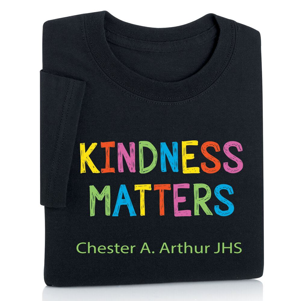 Kindness Matters Adult Positive T-Shirt with Personalization