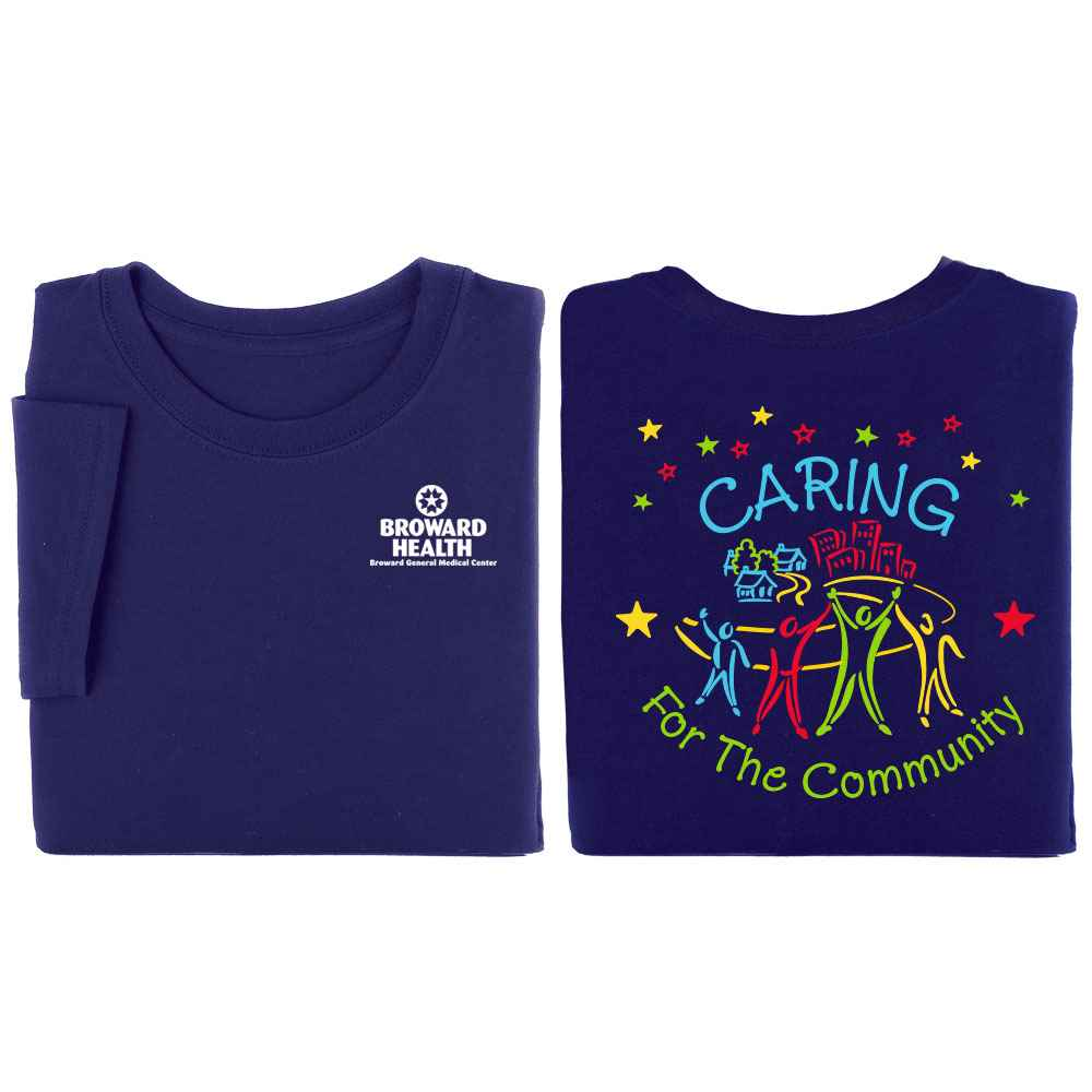 Caring For The Community 2-Sided T-Shirt - Personalization Available