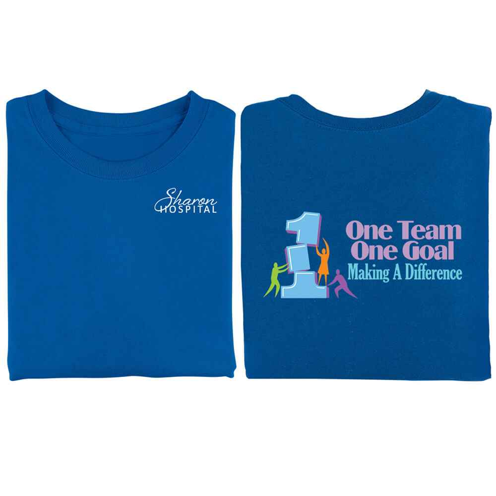 One Team, One Goal, Making A Difference 2-Sided T-Shirt - Personalization Available