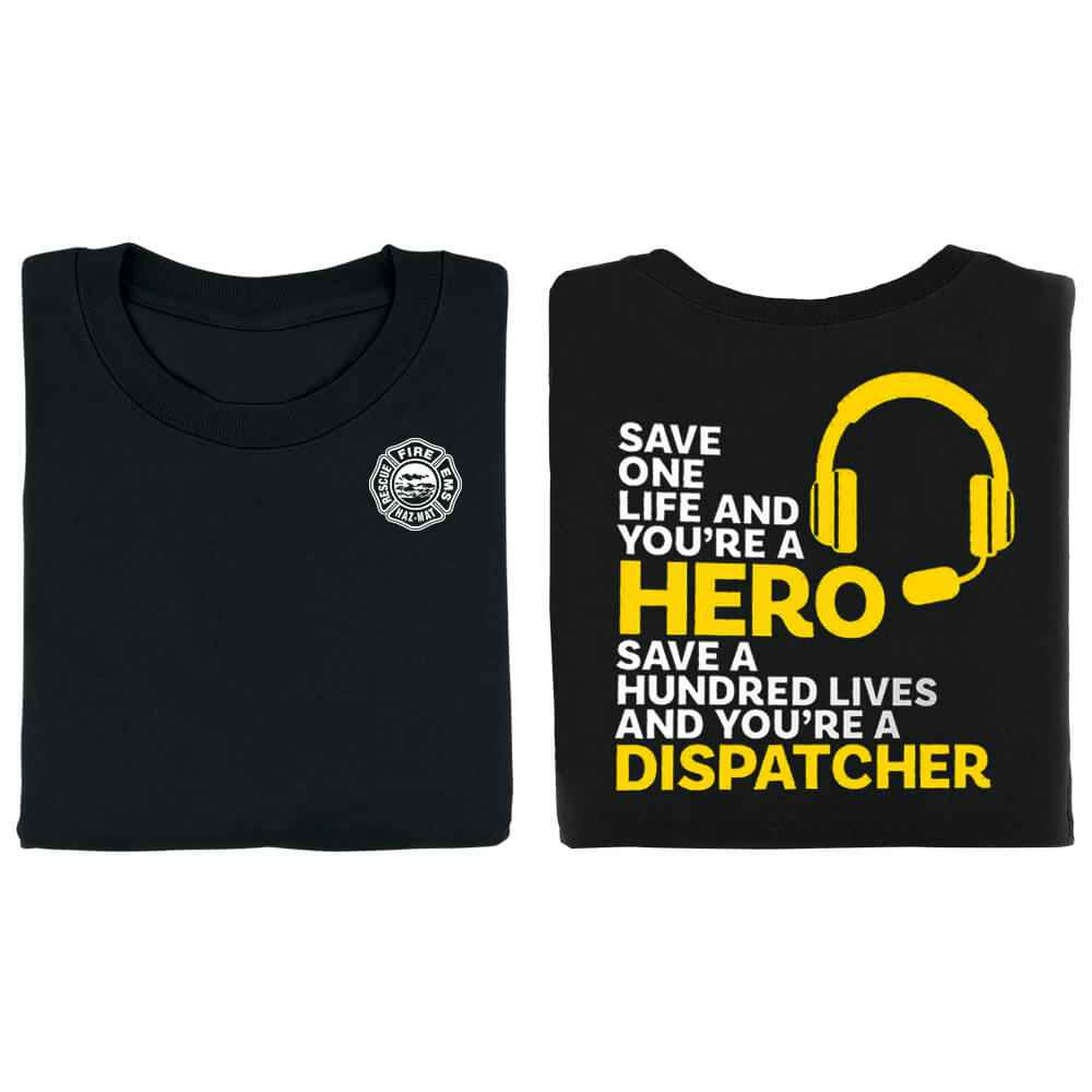 You're A Dispatcher Short-Sleeve 2-Sided T-Shirt - Personalized