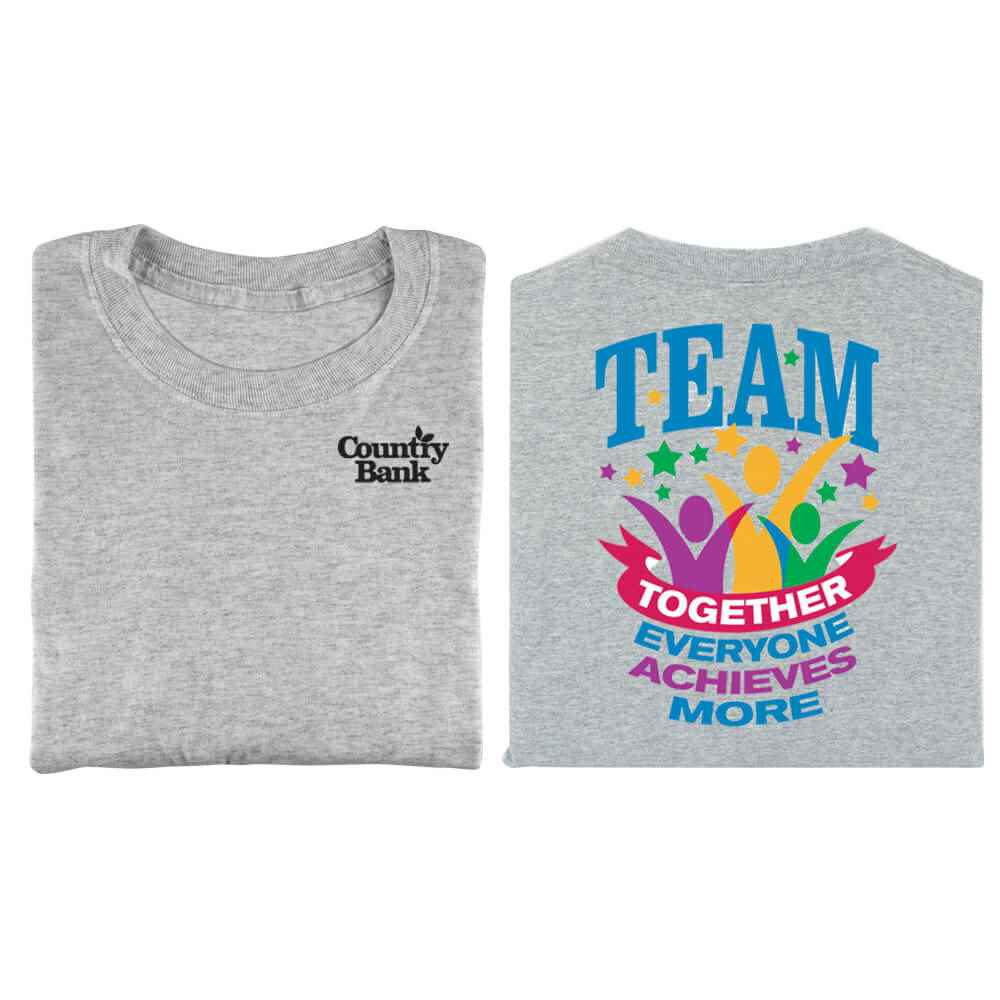 TEAM Together Everyone Achieves More Positive 2-Sided T-Shirt - Personalization Available