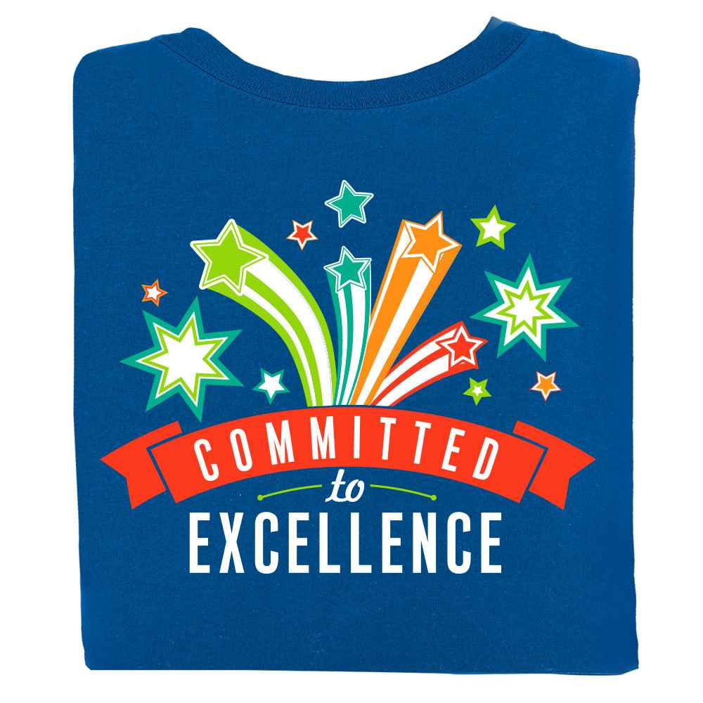 Committed To Excellence Positive 2-Sided T-Shirt - Personalized