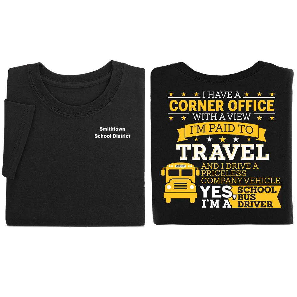 I Have A Corner Office With A View I'm Paid To Travel Positive Short Sleeve T-Shirt - Personalized