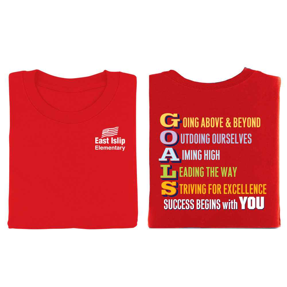 GOALS Positive 2-Sided T-Shirt - Personalization Available