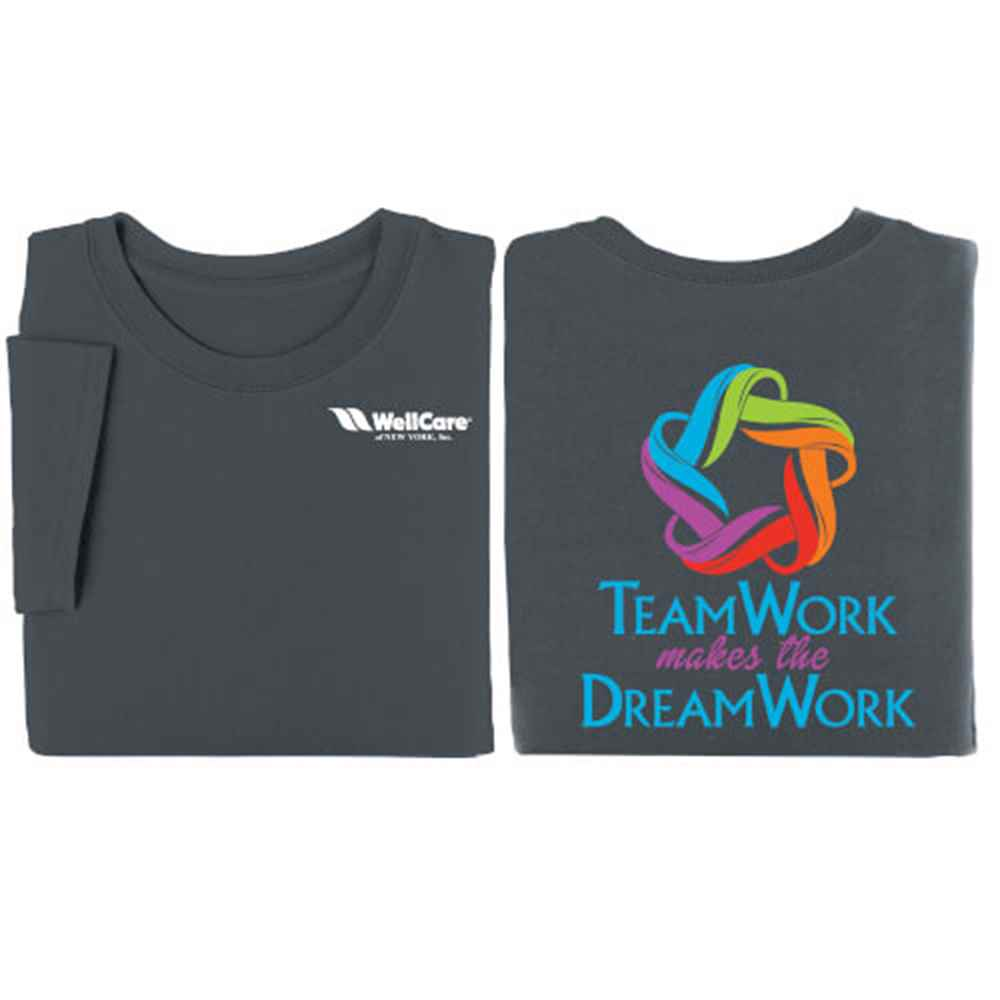 TeamWork Makes The Dream Work 2-Sided Short Sleeve T-Shirt - Personalization Available
