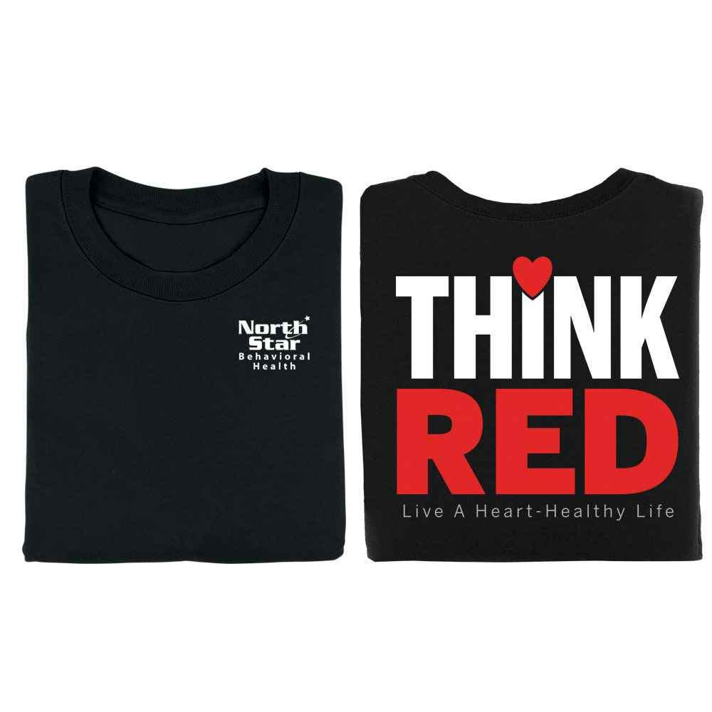 Think Red: Live A Heart Healthy Life Positive 2-Sided Short Sleeve T-Shirt - Personalized