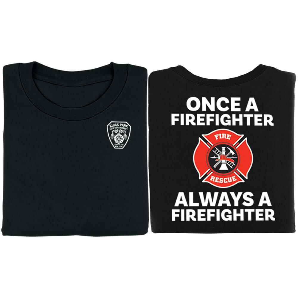 Once A Firefighter Always A Firefighter Bragging Rights Short-Sleeve T-Shirt - Personalized