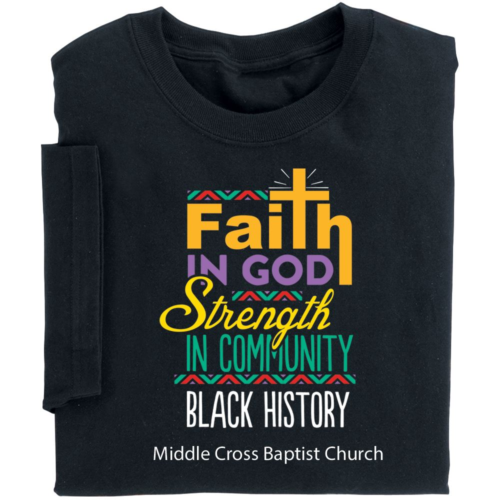Faith In God, Strength In Community Black History Adult T-Shirt With Personalization