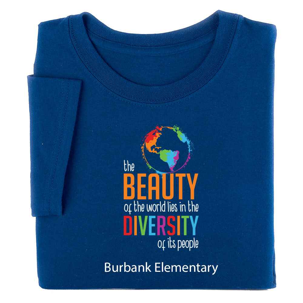 The Beauty Of The World Lies In The Diversity Of Its People Adult T-Shirt - Personalization Available
