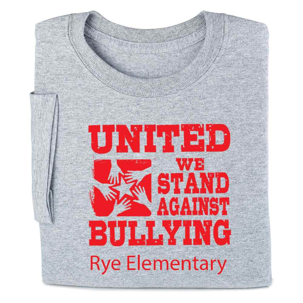 United We Stand Against Bullying Adult T-Shirt - Personalized