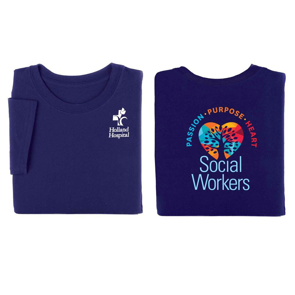 Social Workers: Passion, Purpose, Heart Two-Sided T-Shirt - Personalization Available