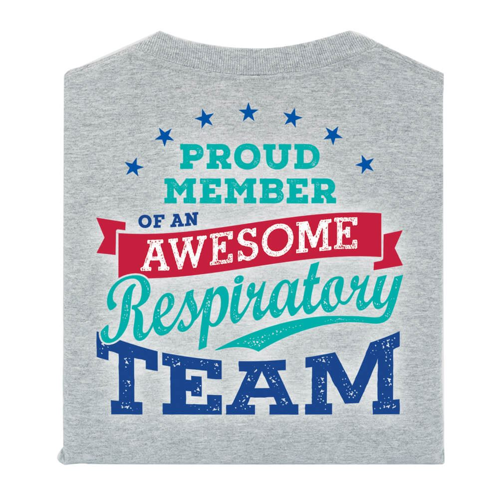 Proud Member Of An Awesome Respiratory Team 2-Sided T-Shirt - Personalization Available