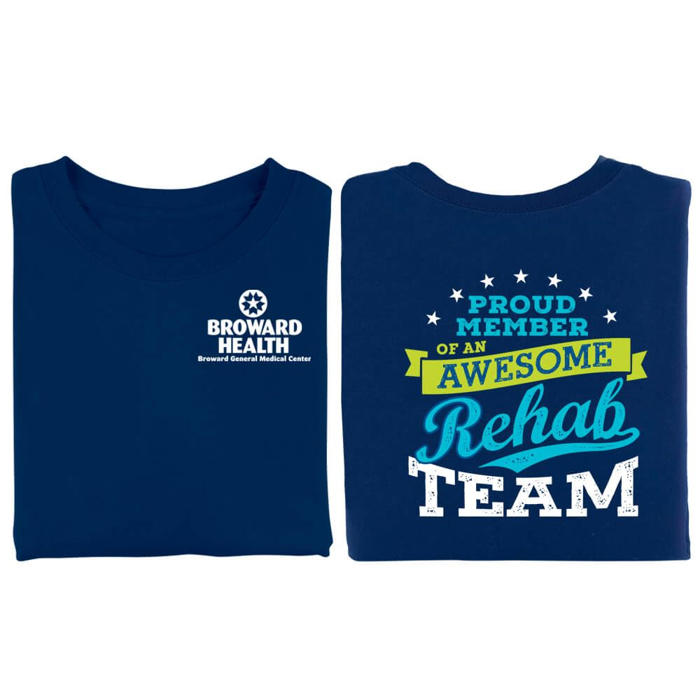 Proud Member Of An Awesome Rehab Team Positive 2-Sided T-Shirt - Personalized