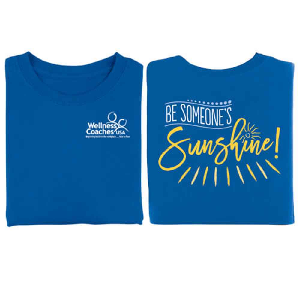 Be Someone's Sunshine Two-Sided Short-Sleeve T-Shirt - Personalized