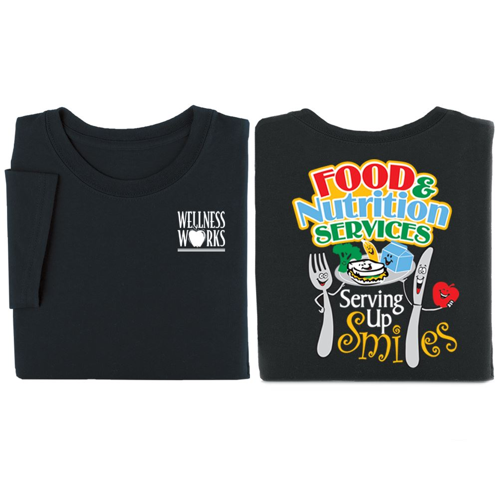 Food & Nutrition Services: Serving Up Smiles 2-Sided Short Sleeve Shirt - Personalization Available