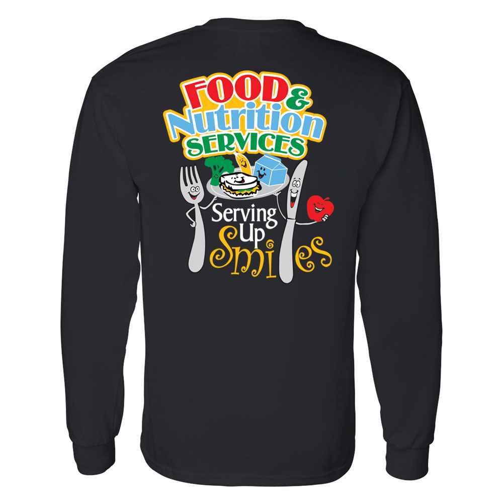 Food & Nutrition Services: Serving Up Smiles Two-Sided Long Sleeve Shirt - Personalization Available