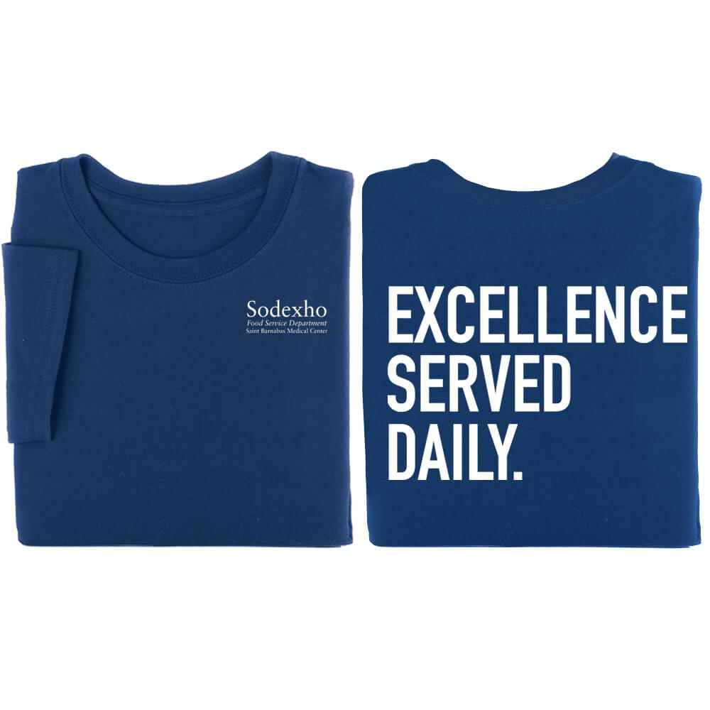 Excellence Served Daily Positive 2-Sided T-Shirt - Personalized
