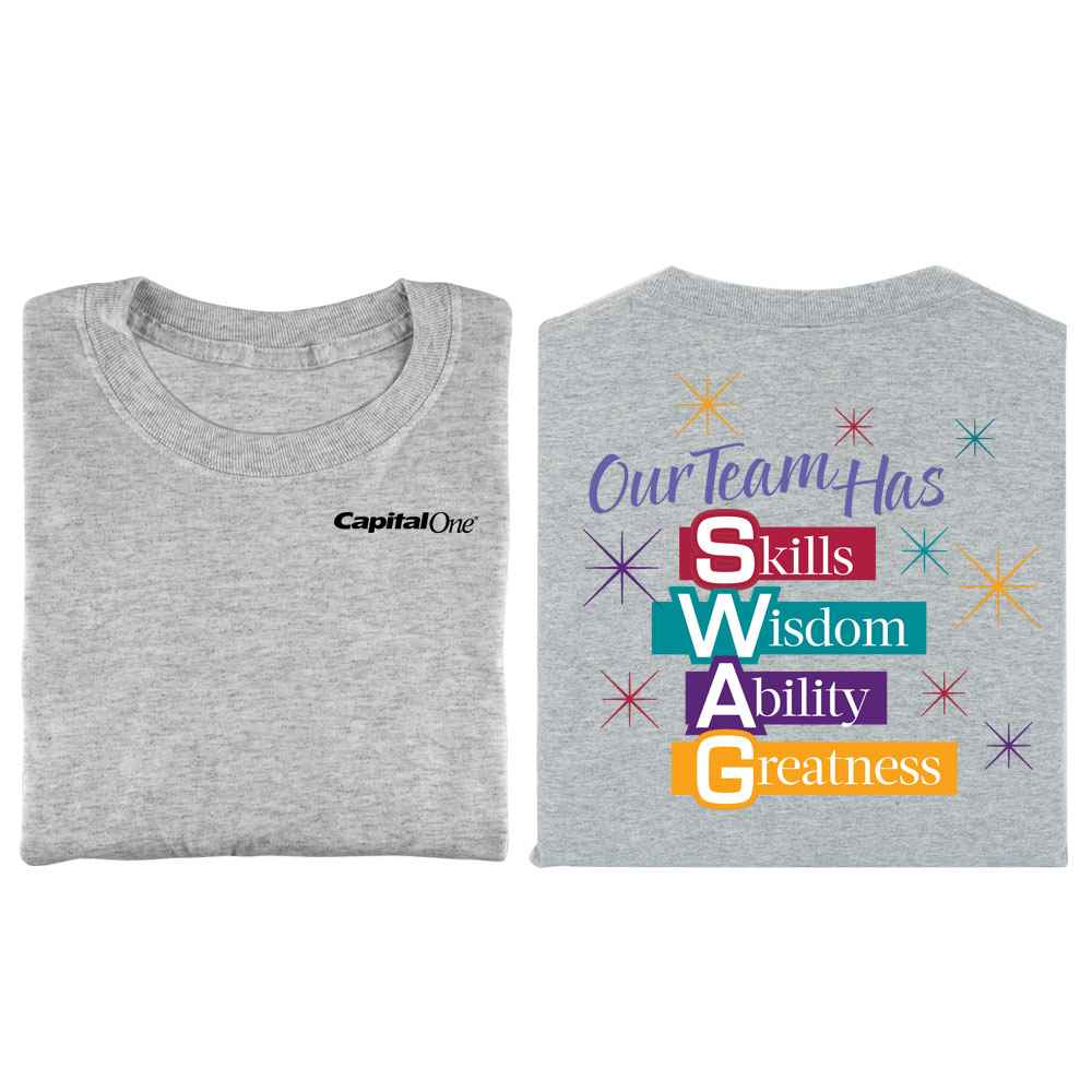 Our Team Has SWAG 2-Sided T-Shirt - Personalization Available