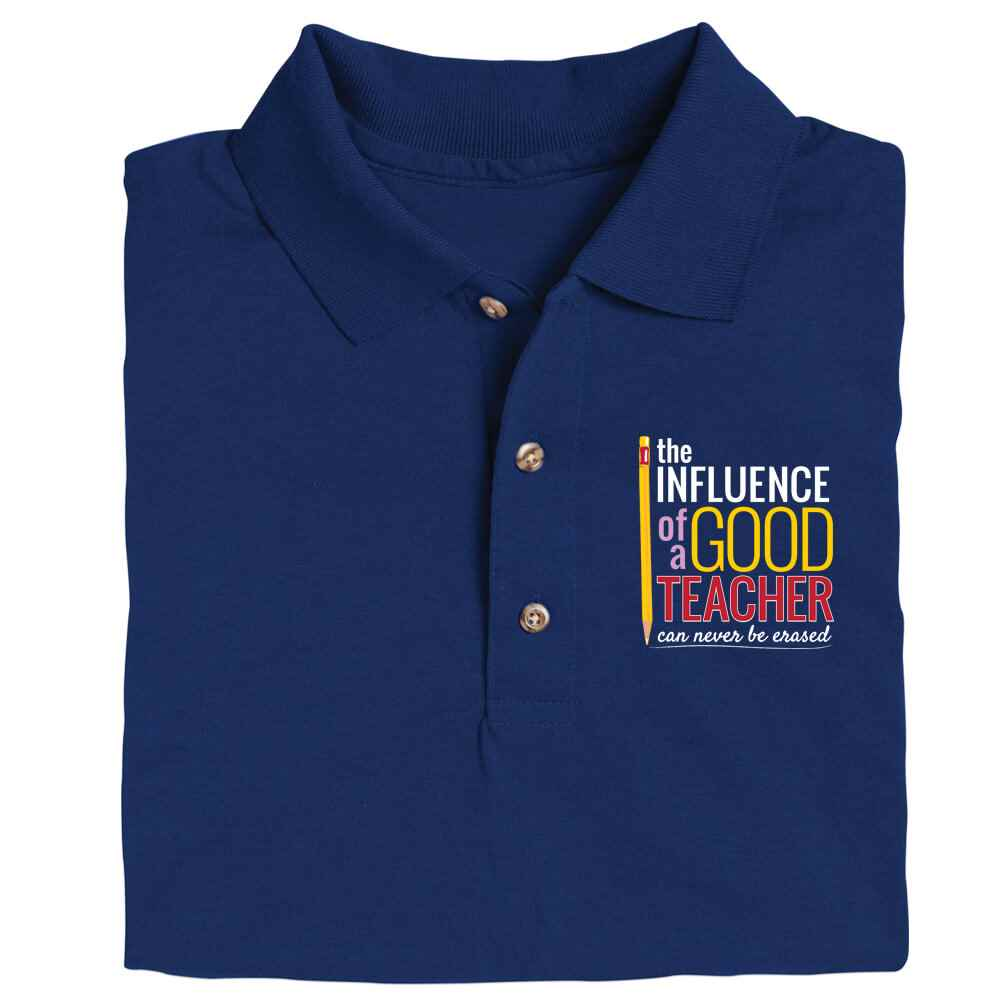 The Influence Of A Good Teacher Can Never Be Erased Gildan® DryBlend Jersey Polo - Screenprinted Personalization Available