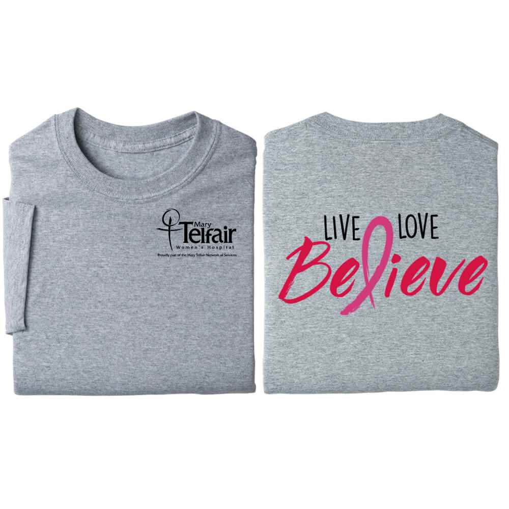Live, Love, Believe 2-Sided Awareness T-Shirt - Personalization Available