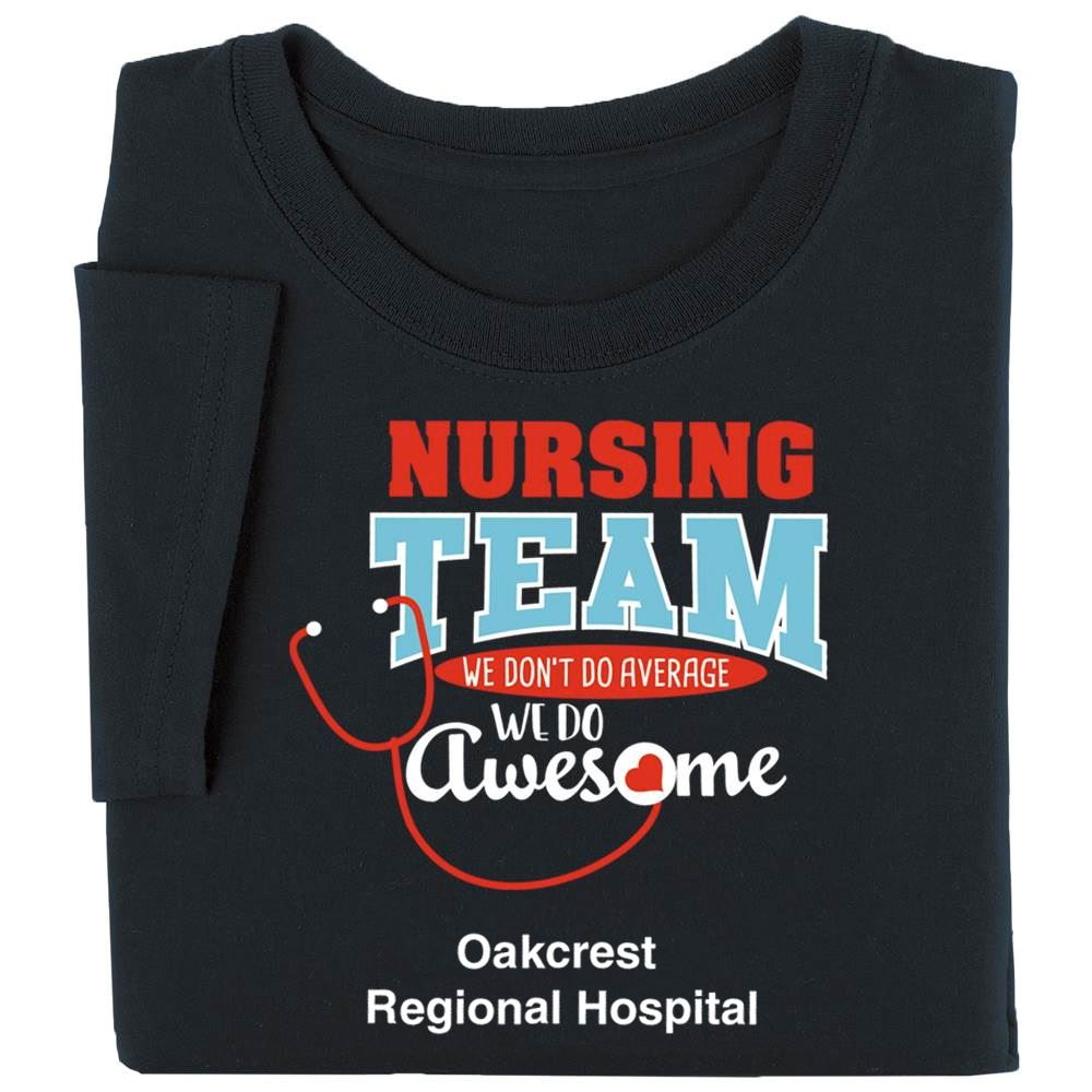 Nursing Team: We Don't Do Average, We Do Awesome Recognition Short-Sleeve T-Shirt - Personalized