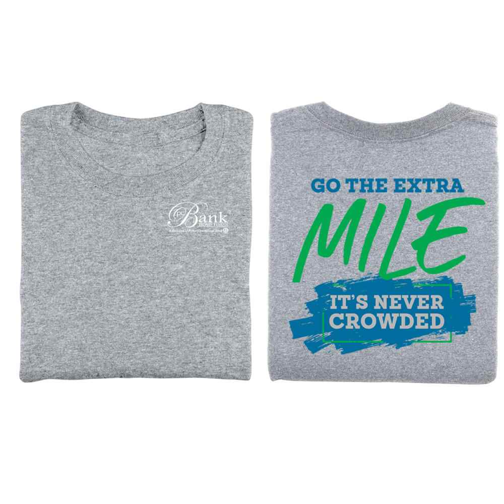 Go The Extra Mile, It's Never Crowded Positive 2-Sided T-Shirt - Personalized