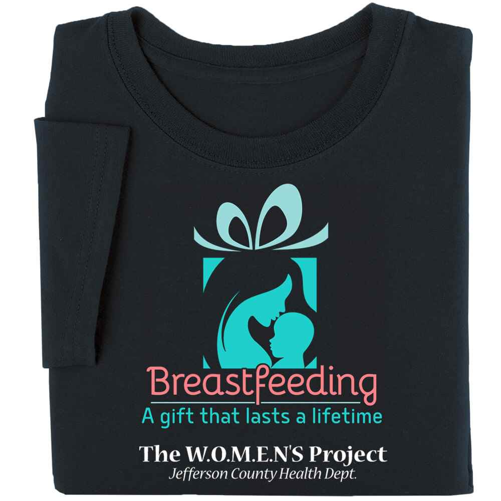 Breastfeeding: A Gift That Lasts A Lifetime Awareness T-Shirt - Personalization Available