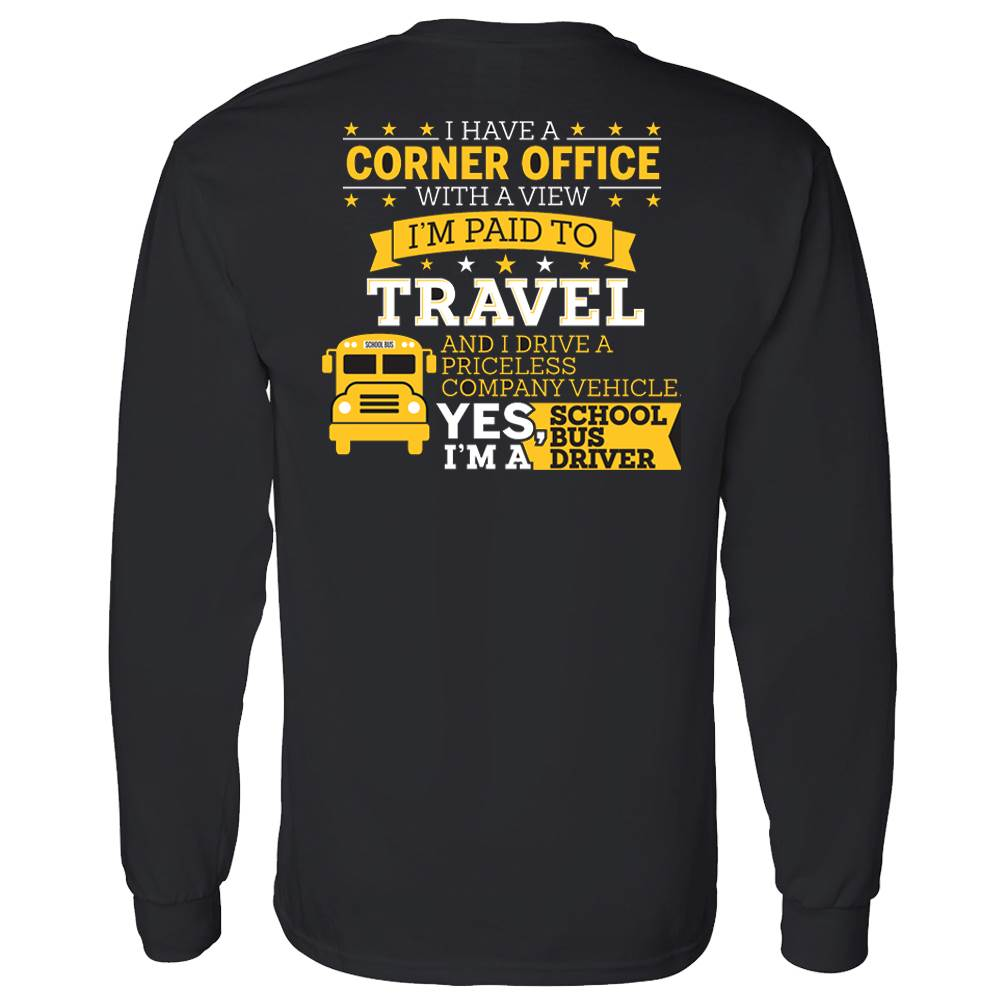 I Have A Corner Office With A View  I'm Paid To Travel Positive Long Sleeve T-Shirt - Personalized