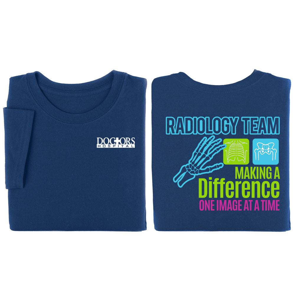 Radiology Team: Making A Difference One Image At A Time Two-Sided Short-Sleeve T-Shirt - Personalized
