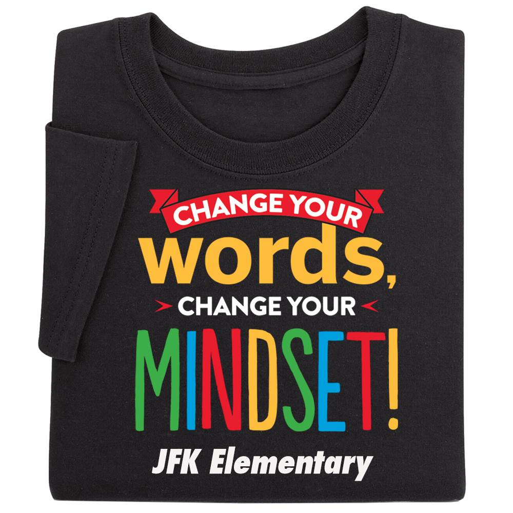 Change Your Mind, Change Your Mindset! Positive Adult T-Shirt - Personalized