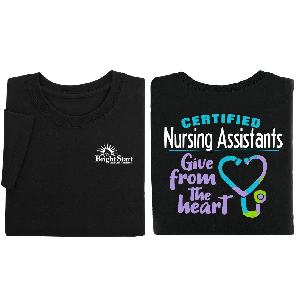 Certified Nursing Assistants Give From The Heart Two-Sided Short-Sleeve T-Shirt - Personalization Available