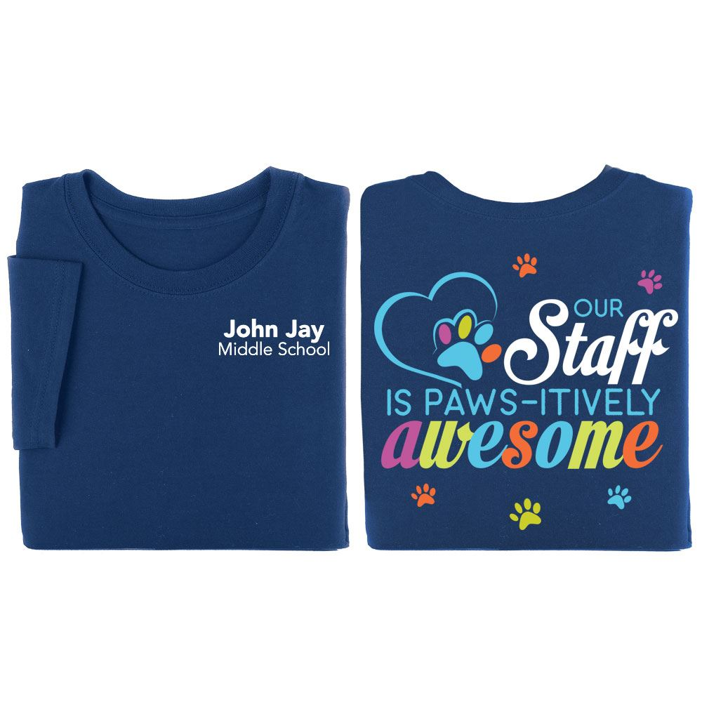 Our Staff Is Paws-itively Awesome Navy Two-Sided Short Sleeve T-Shirt - Personalization Available