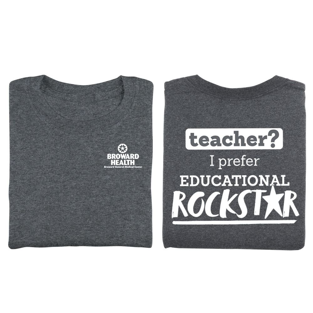 Teacher? I Prefer Educational Rockstar Charcoal Two-Sided Short Sleeve T-Shirt - Personalization Available