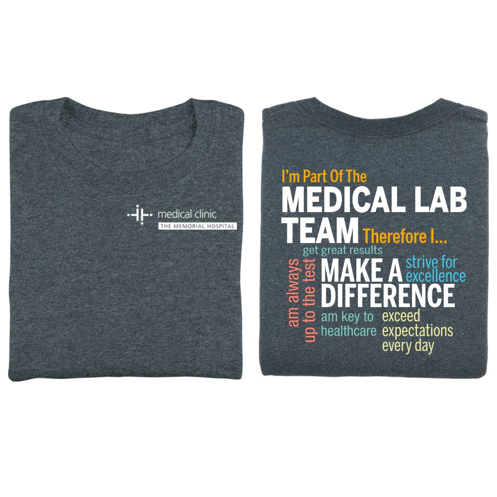 I'm Part Of The Medical Lab Team 2-Sided T-Shirt - Personalization Available