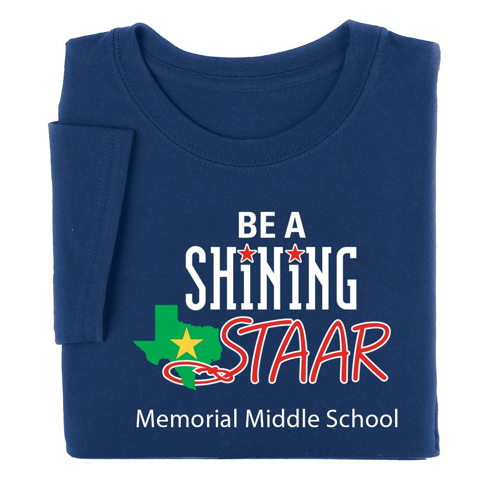 Be a Shinig STAAR Adult Positive T-Shirt - Personalization Available