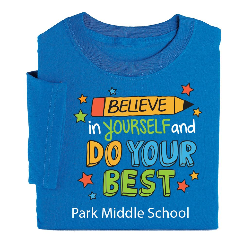 Believe In Yourself And Do Your Best Youth T-Shirt - Personalization Available