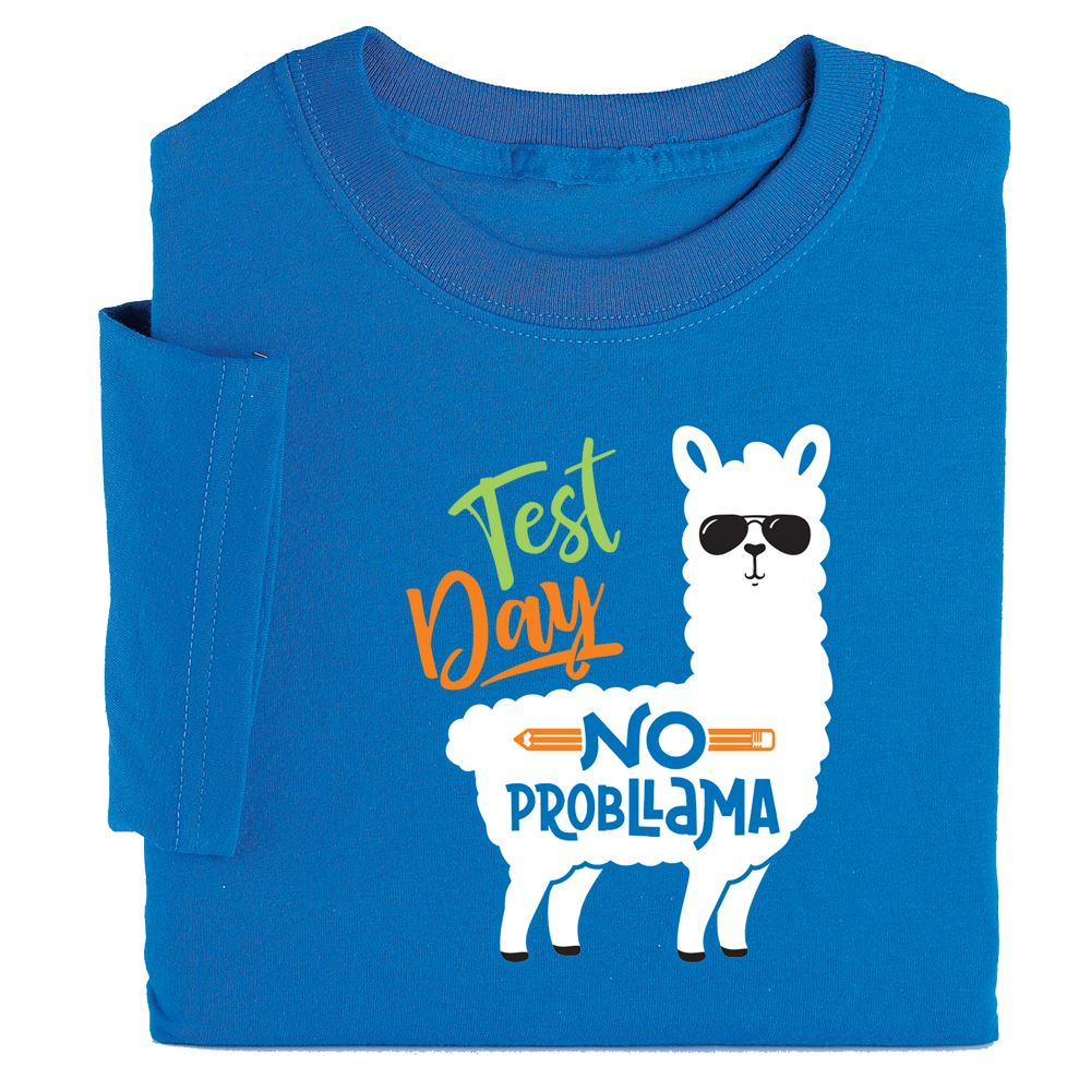 Test Day No Probllama Adult T-Shirt - Personalization Available