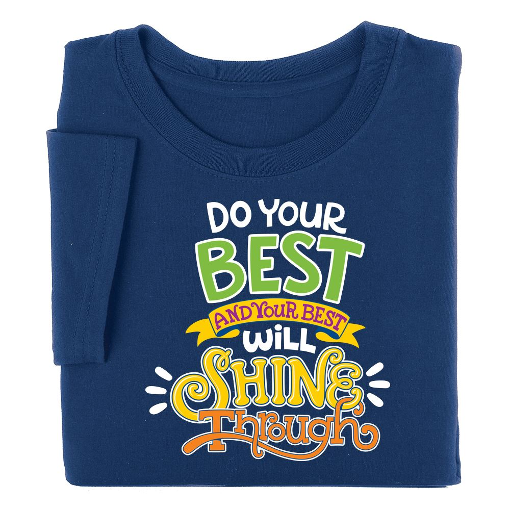Do Your Best and Your Best Will Shine Through Youth T-Shirt - Personalization Available