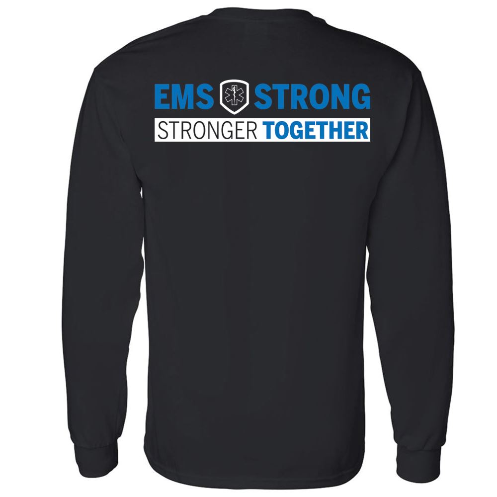 EMS Strong: Strong Together Two-Sided Long Sleeve T-Shirt - Personalization Available