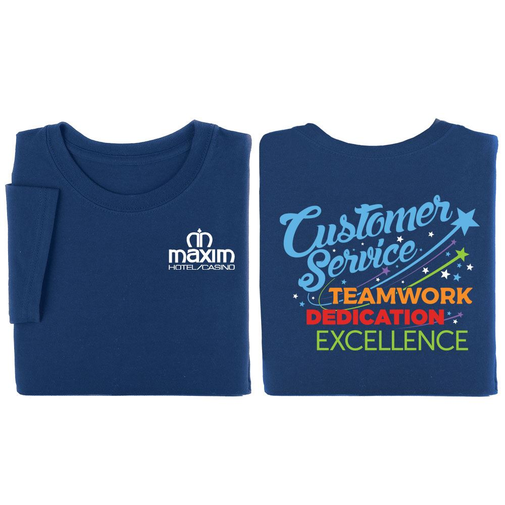 Customer Service Teamwork, Dedication, Excellence Two-Sided T-Shirt - Personalization Available