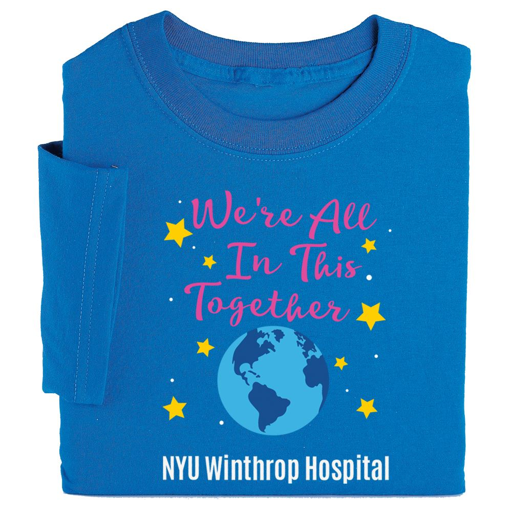 We're All In This Together T-Shirt - Personalization Available